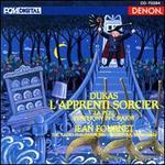 Dukas: L'Apprenti Sorcier; La Peri; Symphony in C major