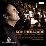 Rimsky-Korsakov: Scheherazade; Russian Easter Festival