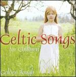 Celtic Songs for Children [Bonus Track]