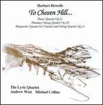 Herbert Howells: To Chosen Hill...