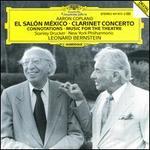 Copland: El Salon Mexico; Clarinet Concerto; Connotations; Music for the Theatre