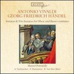 Vivaldi & Handel: Sonatas & Trio Sonatas for Oboe and Basso Continuo