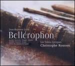 Jean-Baptiste Lully: Bell?rophon