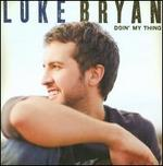 Doin' My Thing - Luke Bryan