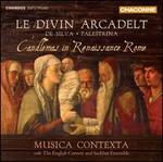 Le Divin Arcadelt: Candlemas in Renaissance Rome