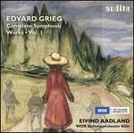 Grieg: Complete Symphonic Works, Vol. 1