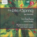 Stravinsky: The Rite of Spring; Poulenc: Les Biches