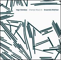 Vagn Holmboe: Chamber Music, Vol. 1 - Ensemble MidtVest