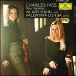 Charles Ives: Four Sonatas - Hilary Hahn (violin); Valentina Lisitsa (piano)