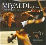Vivaldi & Friends: La Folia (Madness) & Other Concertos