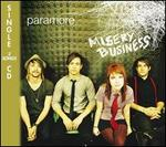Misery Business