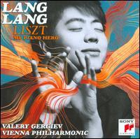 Liszt: My Piano Hero - Lang Lang (piano); Vienna Philharmonic Orchestra; Valery Gergiev (conductor)