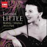 Tasmin Little plays Brahms, Sibelius, & P�rt