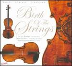 Birth of the Strings