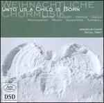 Unto Us a Child is Born: Weihnachtliche Chormusik