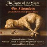 Ein L�mmlein: 17th Century German Passion Music