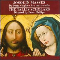 Josquin des Pr�s: Masses - The Tallis Scholars