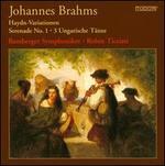 Brahms: Haydn-Variationen; Serenade No. 1; Ungarische T?nze
