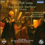 "Seven Flute Sonatas by King Frederick ""The Great"" of Prussia"