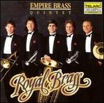 Royal Brass: Music From the Renaissance & Baroque Empire Brass
