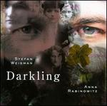 Weisman & Rabinowitz: Darkling