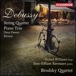 Debussy: String Quartet; Piano Trio; Deux Danses; ROverie