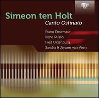 Simeon ten Holt: Canto Ostinato - Piano Ensemble
