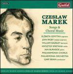 Czeslaw Marek: Songs & Choral Music