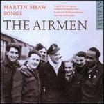 "Martin Shaw: Songs ""The Airmen"""