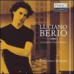 Luciano Berio: Complete Piano Music