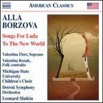 Alla Borzova: Songs for Lada; To the New World