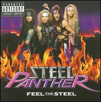 Feel the Steel - Steel Panther
