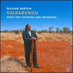 William Barton and Matthew Hindson: Kalkadungu