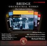 Bridge Orchestral Works Collectors Edition Vols. 1