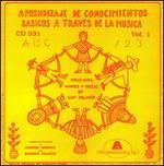 Aprendizaje de Conocimientos Basicos a Traves de la Musica, Vol. 1
