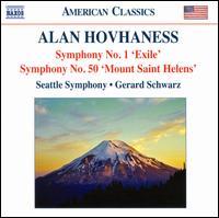"Alan Hovhaness: Symphony No. 1 ""Exile""; Symphony No. 50 ""Mount Saint Helens"" - Ron Johnson (marimba); Seattle Symphony Orchestra; Gerard Schwarz (conductor)"