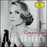 Romantique - Elina Garanca (mezzo-soprano); Yves Abel (conductor)