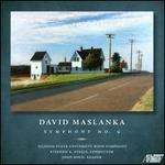 David Maslanka: Symphony No. 9