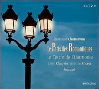 Le Paris des Romantiques - Bertrand Chamayou (piano); Julien Chauvin (violin); Le Cercle de l'Harmonie; J�r�mie Rhorer (conductor)