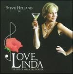 Love Linda: The Life of Mrs. Cole Porter