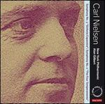 "Carl Nielsen: Symphonies No. 3 ""Sinfonia espansiva"" & 2 ""The Four Temperaments"""