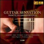 Guitar Sensation: Tribute to Andres Segovia