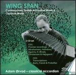 Wing Span: Contemporary Danish Accordion Music & Classical Works
