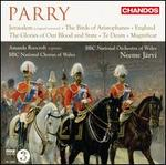 Hubert Parry: Orchestral & Choral Works