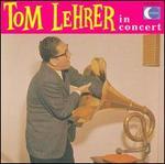 Tom Lehrer in Concert