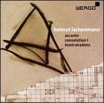 Lachenmann: Accanto, Consolation I, Kontrakadenz