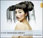 Vivaldi: Concerti per violino V 'Per Pisendel'