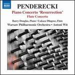 Penderecki: Piano Concerto 'Resurrection'; Flute Concerto