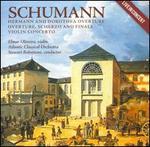 Schumann: Hermann & Dorothea Overture; Overture, Scherzo & Finale; Violin Concerto