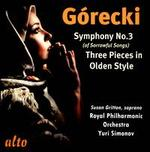 G=recki: Symphony No. 3; Three Pieces in Olden Style